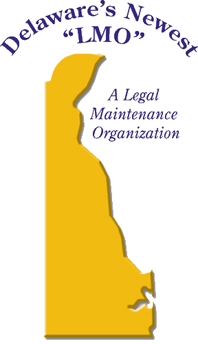 Delaware legal maintenance organization