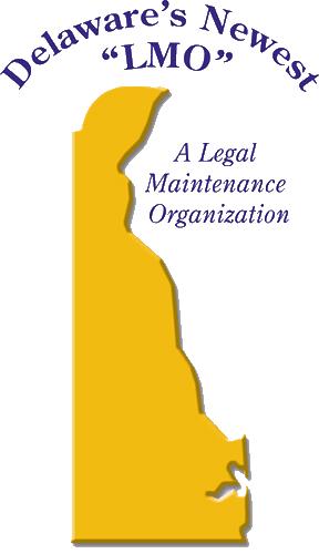 Delaware legal maintenance organization